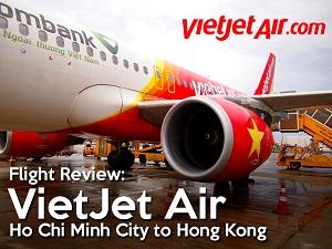 Flight Review: VietJet Air - Ho Chi Minh City to Hong Kong