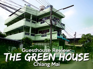 Guesthouse Review: The Green House - Chiang Mai