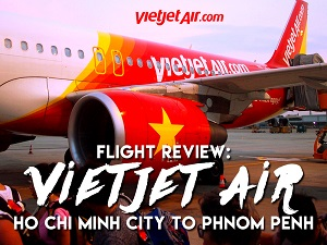 Flight Review: VietJet Air – Ho Chi Minh City to Phnom Penh
