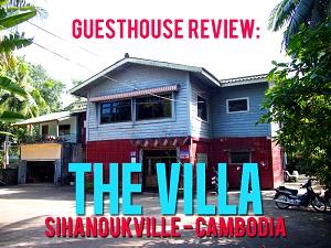 Guesthouse Review: The Villa, Sihanoukville - Cambodia