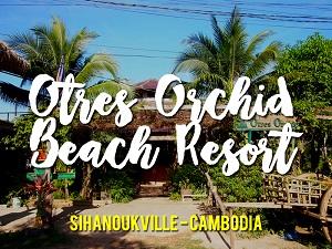 Otres Orchid Beach Resort, Sihanoukville - Cambodia