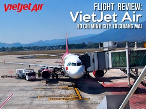 Flight Review: VietJet Air - Ho Chi Minh City to Chiang Mai