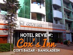 Hotel Review: Cox's Inn, Cox's Bazar - Bangladesh