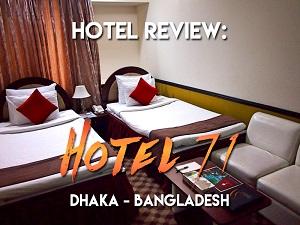 Hotel Review: Hotel 71, Dhaka - Bangladesh