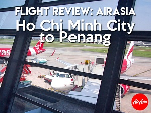 Flight Review: AirAsia – Ho Chi Minh City to Penang
