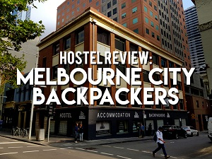 Hostel Review: Melbourne City Backpackers