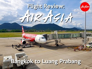 Flight Review: AirAsia – Bangkok to Luang Prabang
