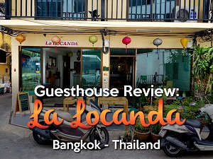Guesthouse Review: La Locanda, Bangkok - Thailand