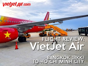 Flight Review: VietJet Air – Bangkok (BKK) to Ho Chi Minh City