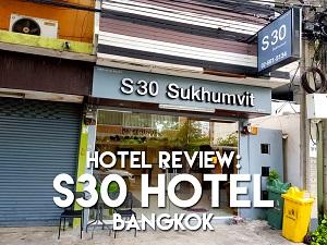 Hotel Review - S30 Hotel Bangkok