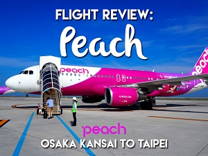 Flight Review: Peach – Osaka Kansai to Taipei