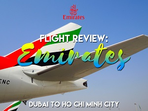 Flight Review: Emirates - Dubai to Ho Chi Minh City