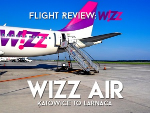 Flight Review: Wizz Air - Katowice to Larnaca