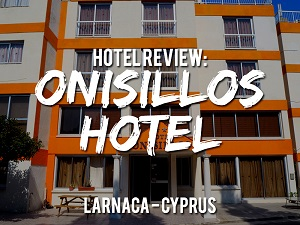 Hotel Review: Onisillos Hotel, Larnaca - Cyprus