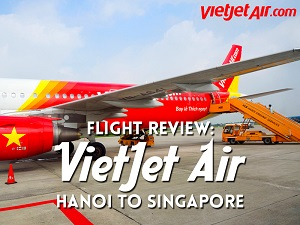 Flight Review: VietJet Air – Hanoi to Singapore