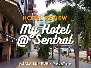 Hotel Review: My Hotel @ Sentral, Kuala Lumpur - Malaysia
