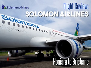 Flight Review: Solomon Airlines - Honiara to Brisbane