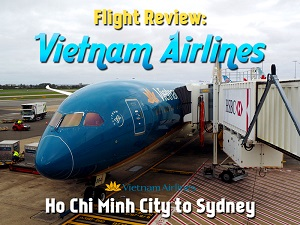 Flight Review: Vietnam Airlines - Ho Chi Minh City to Sydney