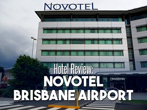 Hotel Review: Novotel Brisbane Airport
