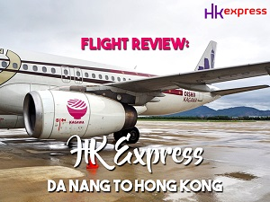 Flight Review: HK Express – Da Nang to Hong Kong