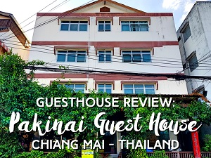 Guesthouse Review: Pakinai Guest House, Chiang Mai - Thailand