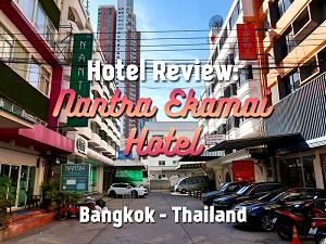 Hotel Review: Nantra Ekamai Hotel, Bangkok - Thailand