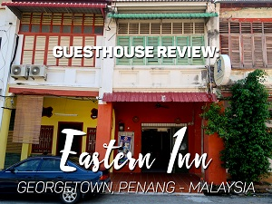 Guesthouse Review: Eastern Inn, Georgetown, Penang - Malaysia