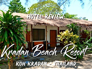 Hotel Review: Kradan Beach Resort, Koh Kradan - Thailand