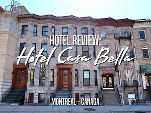 Hotel Review: Hotel Casa Bella, Montreal - Canada